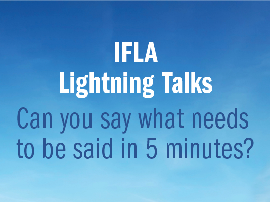 IFLA Lightning Talks