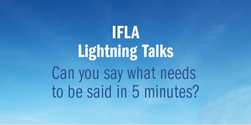 IFLA Lightning Talks